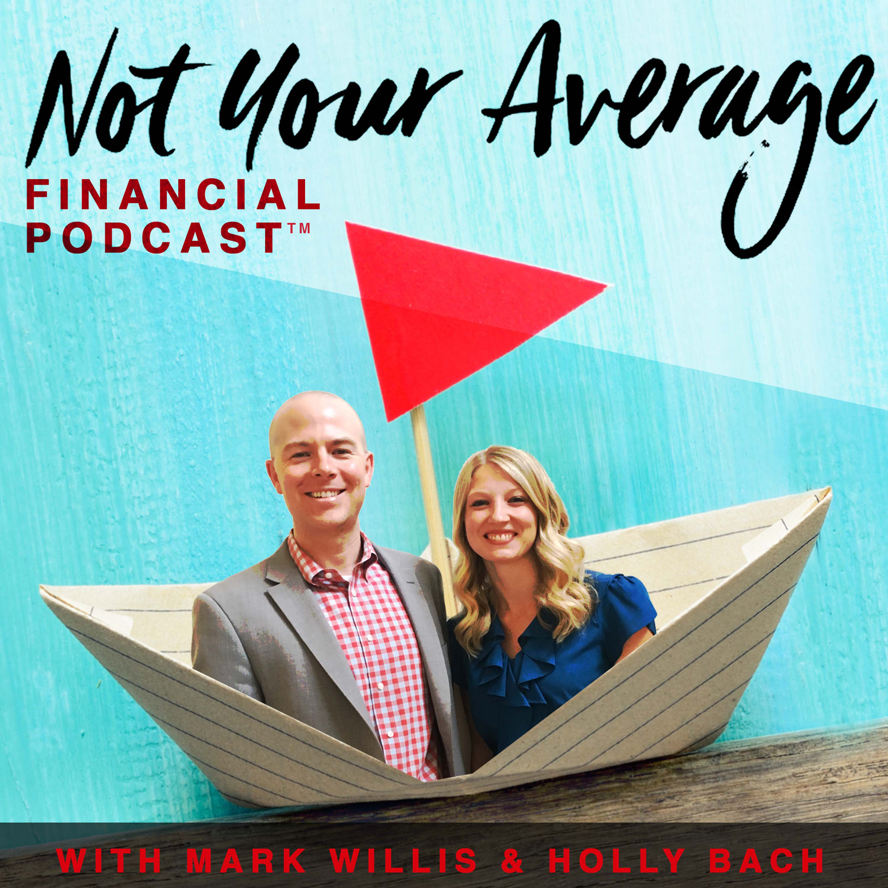 Not Your Average Financial Podcast™